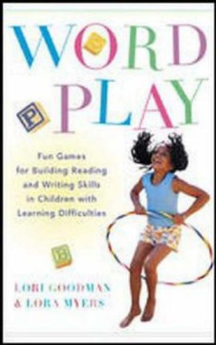 9780071408219: Wordplay: Fun Games for Building Reading and Writing Skills in Children with Learning Differences