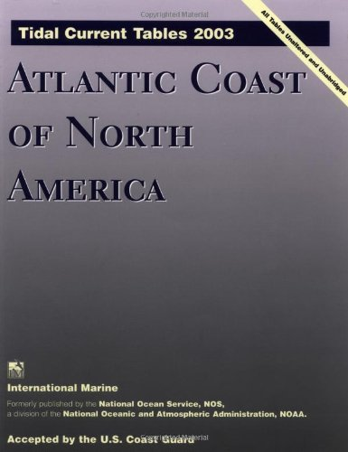 9780071408431: Tidal Current Tables 2003: Atlantic Coast of North America (Tidal Current Tables: Atlantic Coast of North America)