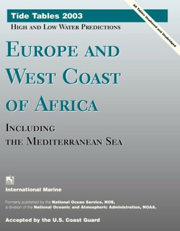 9780071408479: Tide Tables 2003 : Europe and West Coast of Africa, Including the Mediterranean Sea
