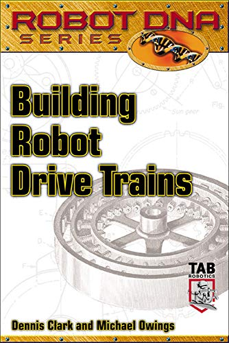 9780071408509: Building Robot Drive Trains (Tab Robotics)