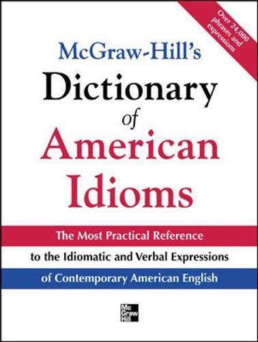 9780071408585: McGraw-Hill's Dictionary of American Idioms and Phrasal Verbs