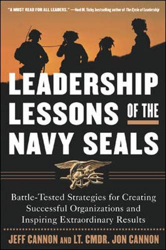 9780071408646: Leadership Lessons of the U.S. Navy SEALS : Battle-Tested Strategies for Creating Successful Organizations and Inspiring Extraordinary Results