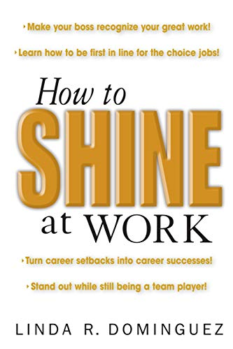9780071408653: How to Shine at Work
