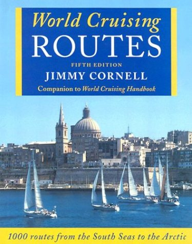 World Cruising Routes, 5th Edition: Cornell, Jimmy