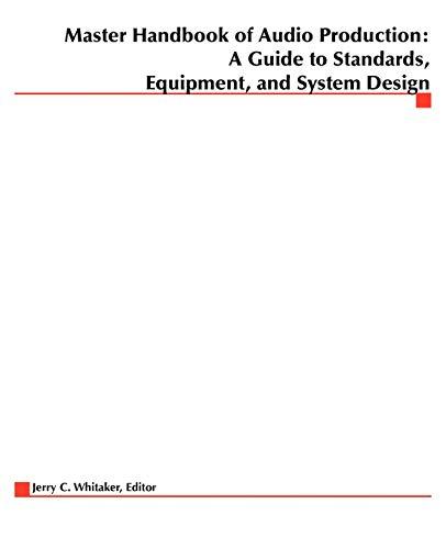 Master Handbook of Audio Production: Jerry Whitaker