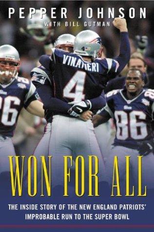 9780071408776: Won for All: The Inside Story of the New England Patriots' Improbable Run to the Super Bowl