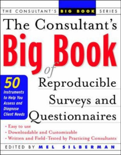 9780071408820: The Consultant's Big Book of Reproducible Surveys and Questionnaires : 50 Instruments to Help You Assess and Diagnose Client Needs