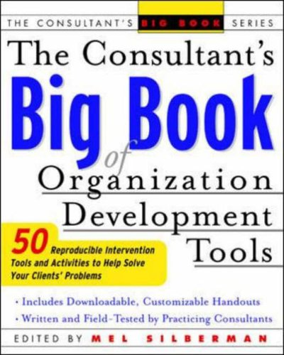 9780071408837: The Consultant's Big Book of Orgainization Development Tools: 50 Reproducible Intervention Tools to Help Solve Your Clients' Problems (Consultant's Big Book Series)