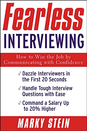 9780071408844: Fearless Interviewing: How to Win the Job by Communicating with Confidence