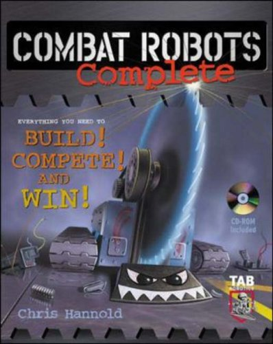 9780071408882: Combat Robots Complete: Everything You Need to Build, Compete and Win (TAB Electronics Technical Library)
