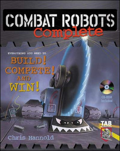 9780071408882: Combat Robots Complete : Everything You Need to Build, Compete, and Win