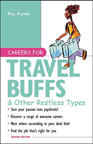 9780071409049: Careers for Travel Buffs & Other Restless Types