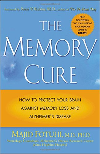 9780071409247: The Memory Cure: New Discoveries on How to Protect Your Brain Against Memory Loss and Alzheimer's Disease