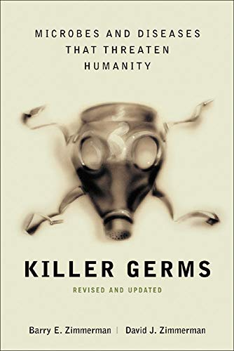 9780071409261: Killer Germs: Microbes and Diseases That Threaten Humanity