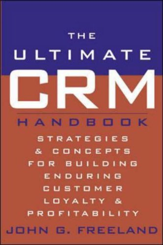 9780071409353: The Ultimate CRM Handbook: Strategies and Concepts for Building Enduring Customer Loyalty and Profitability