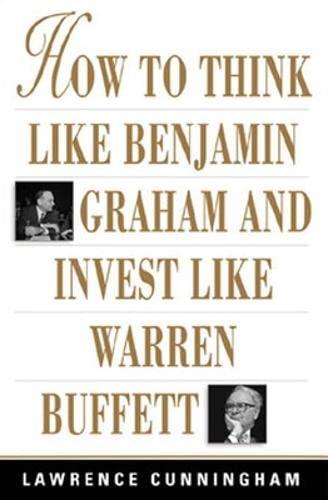 9780071409391: How to Think Like Benjamin Graham and Invest Like Warren Buffett