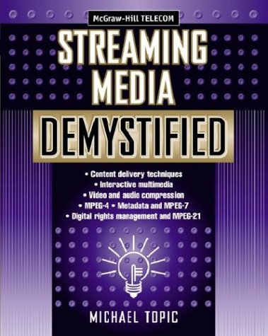 9780071409629: Streaming Media Demystified