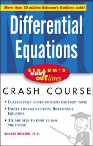 9780071409674: Schaum's Easy Outline of Differential Equations: Based on Schaum's Outline of Theory and Problems of Differential Equations (Schaum's Outline Series)