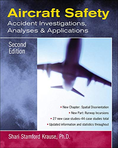 9780071409742: Aircraft Safety: Accident Investigations, Analyses, & Applications, Second Edition: Accident Investigations, Analyses and Applications