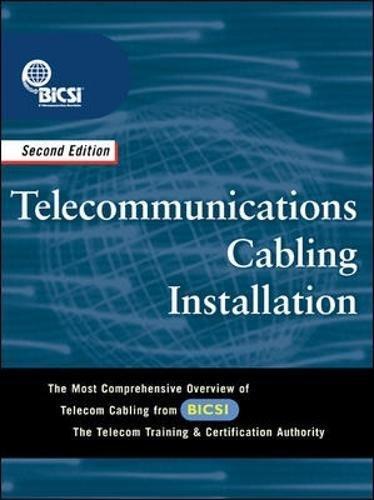 Telecommunications Cabling Installation: BICSI