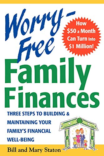 9780071409841: Worry-Free Family Finances: Three Steps to Building and Maintaining Your Family's Financial Well-Being: The 4 Keys to Building and Maintaining Your Family's Financial Well-Being