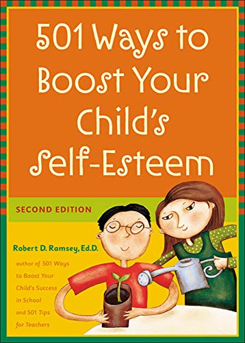 9780071409896: 501 Ways to Boost Your Child's Self-Esteem