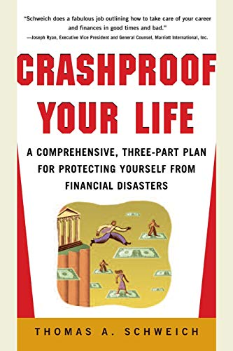 9780071409919: Crashproof Your Life : A Comprehensive, Three-Part Plan for Protecting Yourself from Financial Disasters