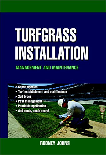 9780071410083: Turfgrass Installation, Management and Maintenance