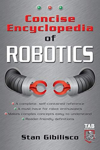 9780071410106: Concise Encyclopedia of Robotics