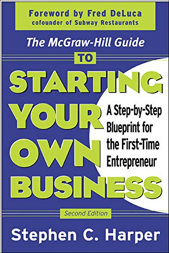 9780071410120: The McGraw-Hill Guide to Starting Your Own Business : A Step-By-Step Blueprint for the First-Time Entrepreneur