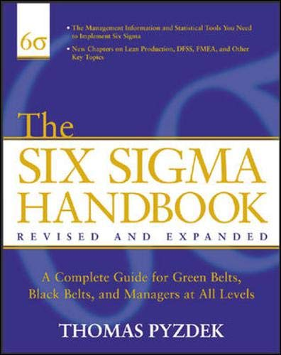 9780071410151: The Six Sigma Handbook: The Complete Guide for Greenbelts, Blackbelts, and Managers at All Levels, Revised and Expanded Edition