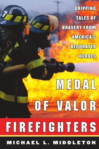 9780071410281: Medal of Valor Firefighters : Gripping Tales of Bravery from America's Decorated Heroes