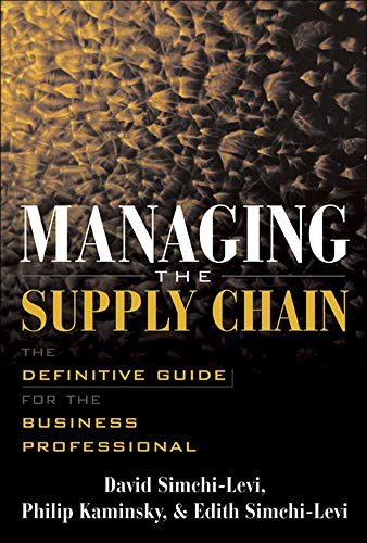 9780071410311: Managing the Supply Chain : The Definitive Guide for the Business Professional
