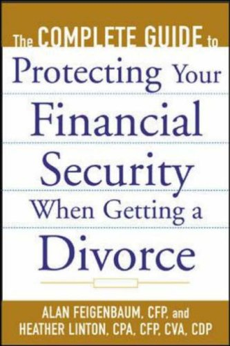 9780071410328: The Complete Guide to Protecting Your Financial Security When Getting a Divorce