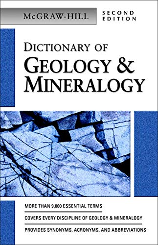 9780071410441: Dictionary of Geology & Mineralogy