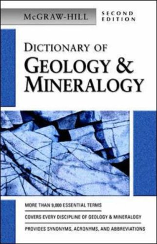 9780071410441: Dictionary of Geology & Mineralogy (McGraw-Hill Dictionary of)