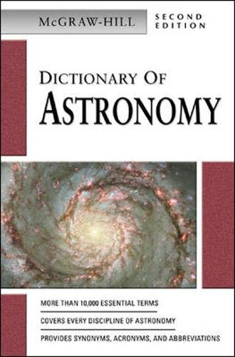 9780071410472: McGraw-Hill Dictionary of Astronomy