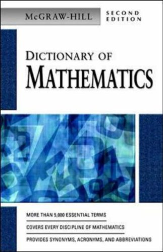 9780071410496: Dictionary of Mathematics (McGraw-Hill Dictionary of)