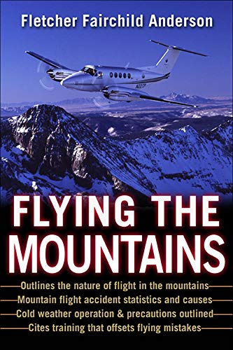 9780071410533: Flying the Mountains: A Training Manual for Flying Single-Engine Aircraft