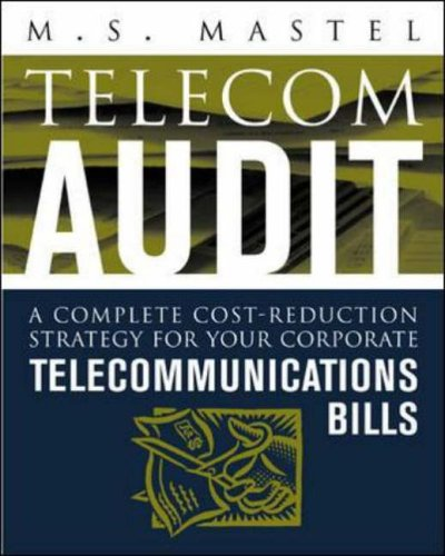 9780071410540: Telecom Audit: A Complete Cost-reduction Strategy for Your Corporate Telecommunication Bills (Professional Telecom)