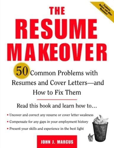 9780071410571: The Resume Makeover: 50 Common Problems With Resumes and Cover Letters - and How to Fix Them