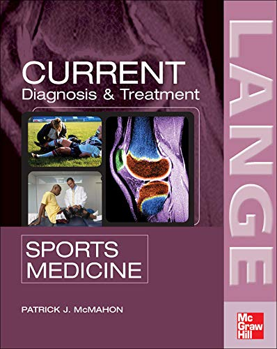 9780071410632: Current Diagnosis and Treatment in Sports Medicine (LANGE CURRENT Series)