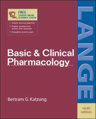 Basic & Clinical Pharmacology ninth edition (LANGE: Bertram G. Katzung,