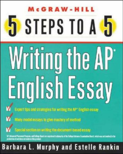 9780071411103: 5 Steps to a 5 Writing the AP English Essay (5 Steps to a 5 on the Advanced Placement Examinations)