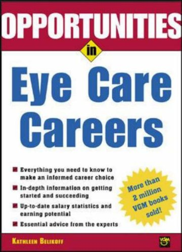 9780071411509: Opportunities in Eye Care Careers (Opportunities In! Series)