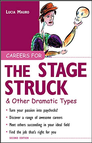 9780071411578: Careers for the Stagestruck & Other Dramatic Types (Careers For Series)