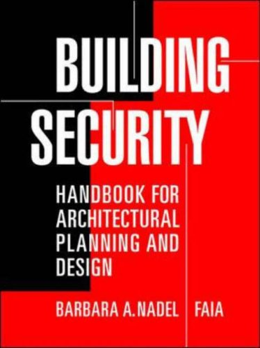 9780071411714: Building Security: Handbook for Architectural Planning and Design (P/L Custom Scoring Survey)