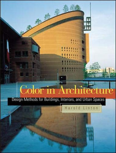 9780071411738: Color in Architecture : Design Methods for Buildings, Interiors, and Urban Spaces
