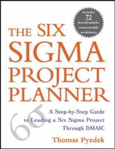 9780071411837: The Six Sigma Project Planner : A Step-by-Step Guide to Leading a Six Sigma Project Through DMAIC