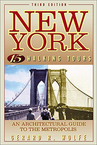 9780071411851: New York: 15 Walking Tours, An Architectural Guide to the Metropolis